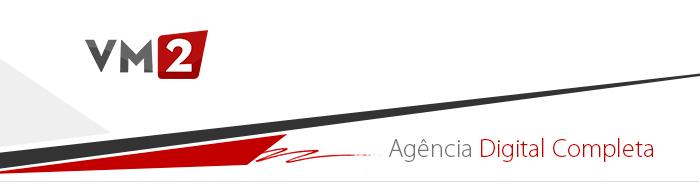 Agência VM2 - E-Commerce / Lojas Virtuais