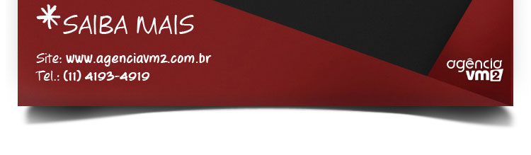 Saiba mais - Agência VM2